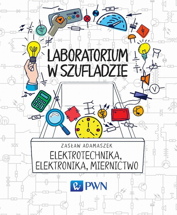 okładka Laboratorium w szufladzie Elektrotechnika, elektronika, miernictwo, Ebook | Zasław  Adamaszek