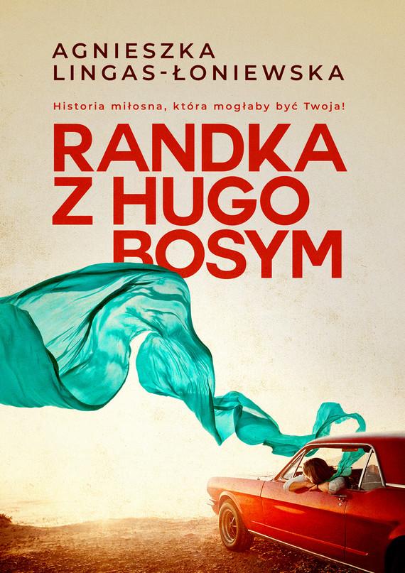 okładka Randka z Hugo Bosym, Ebook   Agnieszka Lingas-Łoniewska