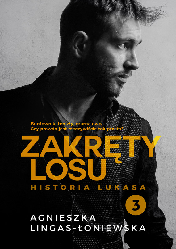 okładka Zakręty losu. Tom 3. Historia Lukasa, Ebook | Agnieszka Lingas-Łoniewska