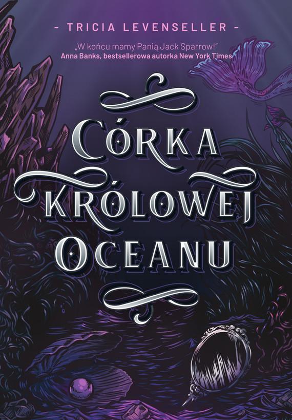 okładka Córka Królowej Oceanu, Ebook | Tricia Levenseller