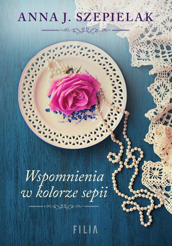 okładka Wspomnienia w kolorze sepiiebook | epub, mobi | Anna J. Szepielak