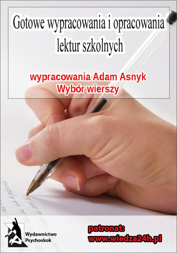 """okładka Wypracowania - Adam Asnyk """"Wybór wierszy""""ebook   epub, mobi   Praca Zbiorowa"""