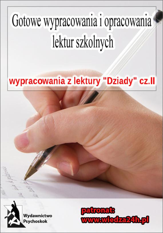 """okładka Wypracowania - Adam Mickiewicz """"Dziady"""" część II, Ebook   Praca Zbiorowa"""