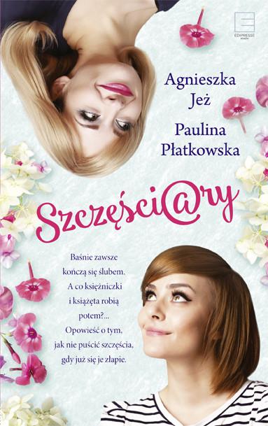 okładka Szczęściaryebook | epub, mobi | Agnieszka Jeż, Paulina Płatkowska