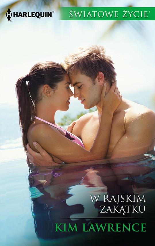 okładka W rajskim zakątku, Ebook | Kim Lawrence