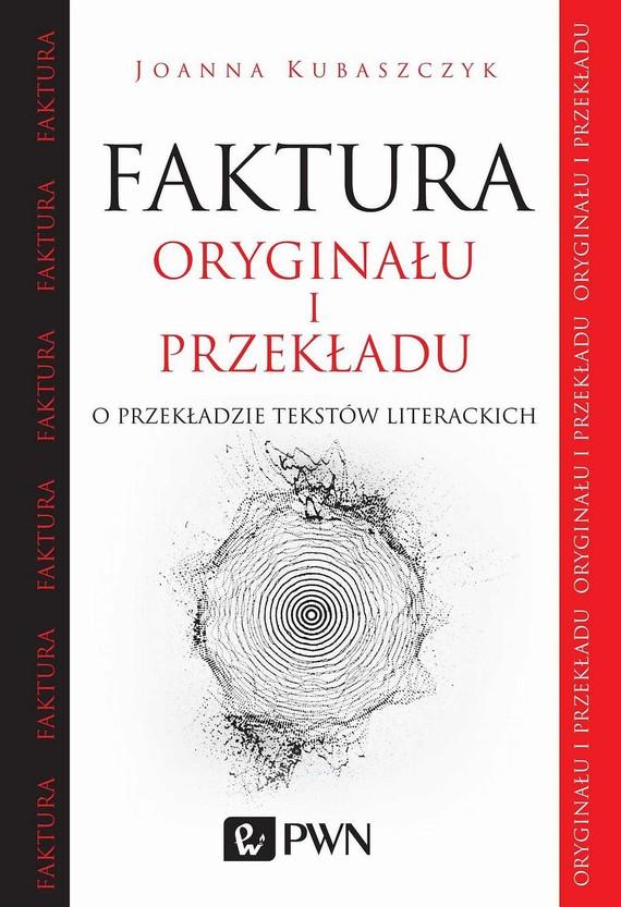 okładka Faktura oryginału i przekładu, Ebook | Joanna  Kubaszczyk