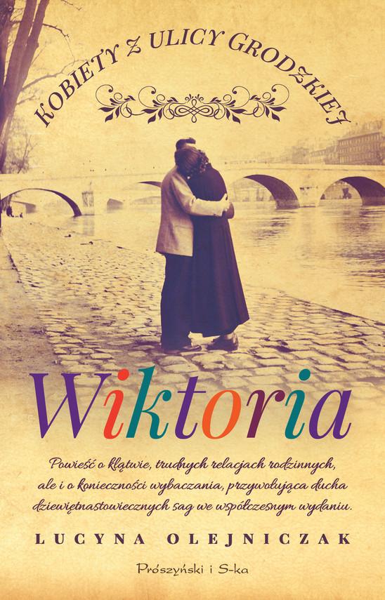 okładka Kobiety z ulicy Grodzkiej Wiktoria, Ebook | Lucyna Olejniczak