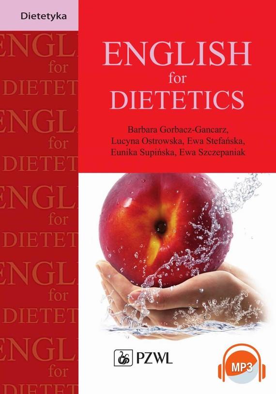 okładka English for Dietetics, Ebook | Ewa Stefańska, Barbara  Gorbacz-Gancarz, Lucyna  Ostrowska, Eunika  Supińska, Ewa  Szczepaniak