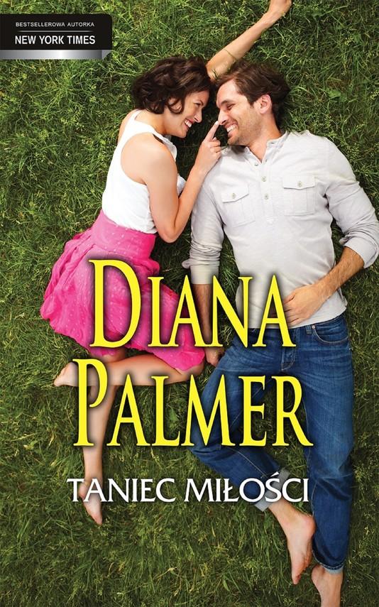 okładka Taniec miłości, Ebook | Diana Palmer