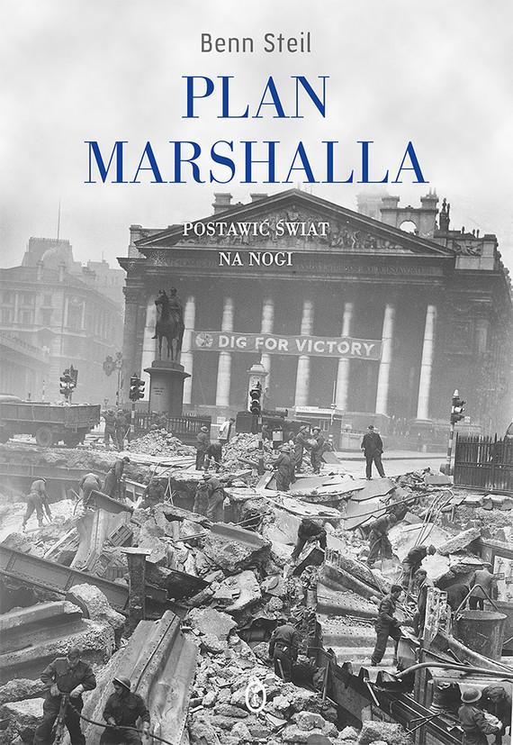 okładka Plan Marshalla. Postawić świat na nogi, Ebook | Steil Ben