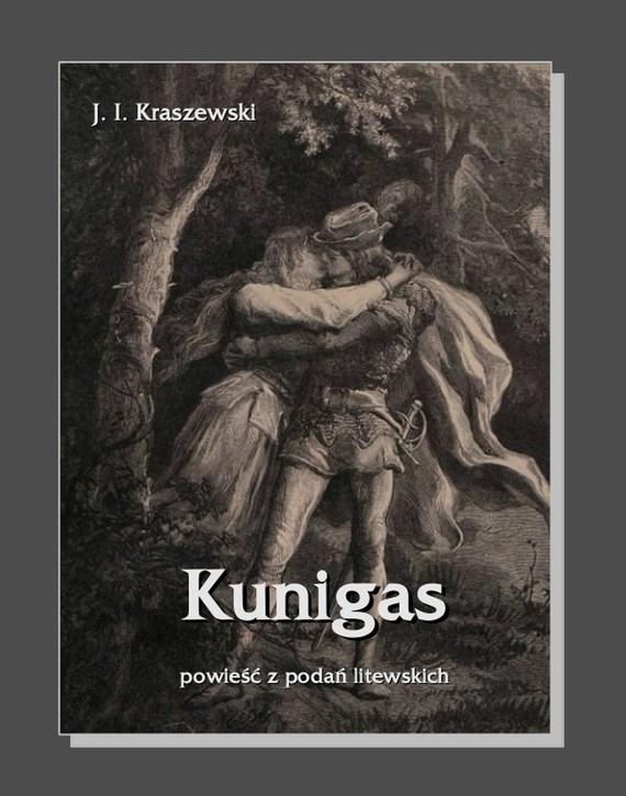 okładka Kunigas, Ebook | Józef Ignacy Kraszewski