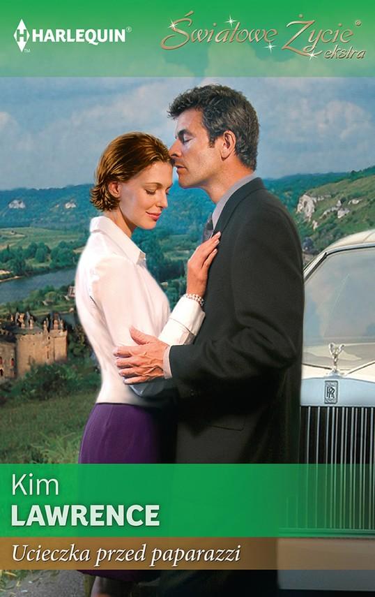 okładka Ucieczka przed paparazzi, Ebook | Kim Lawrence