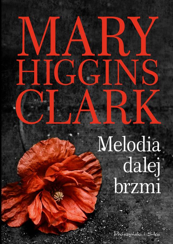 okładka Melodia dalej brzmi, Ebook | Mary Higgins Clark
