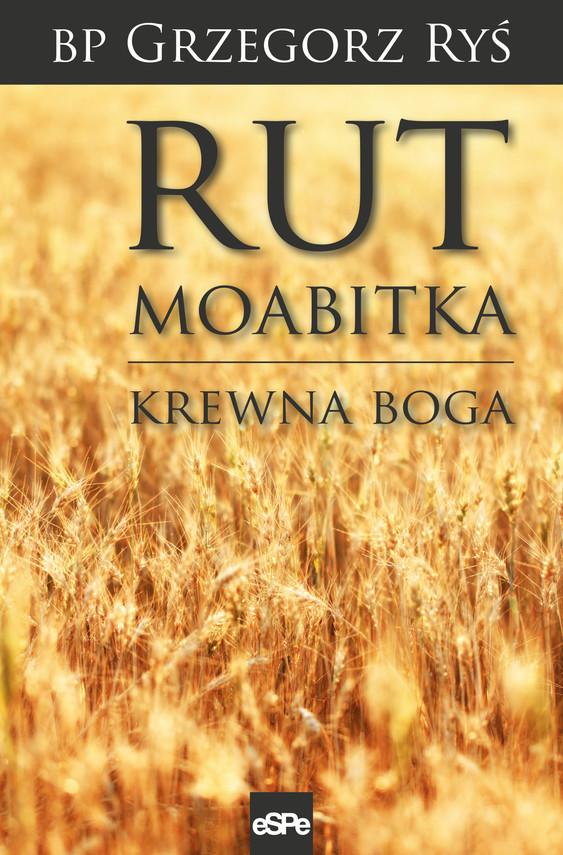 okładka Rut Moabitkaebook | epub, mobi | bp Grzegorz Ryś