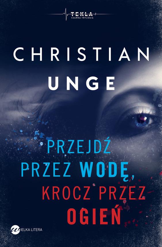 okładka Przejdź przez wodę, krocz przez ogieńebook | epub, mobi | Christian Unge