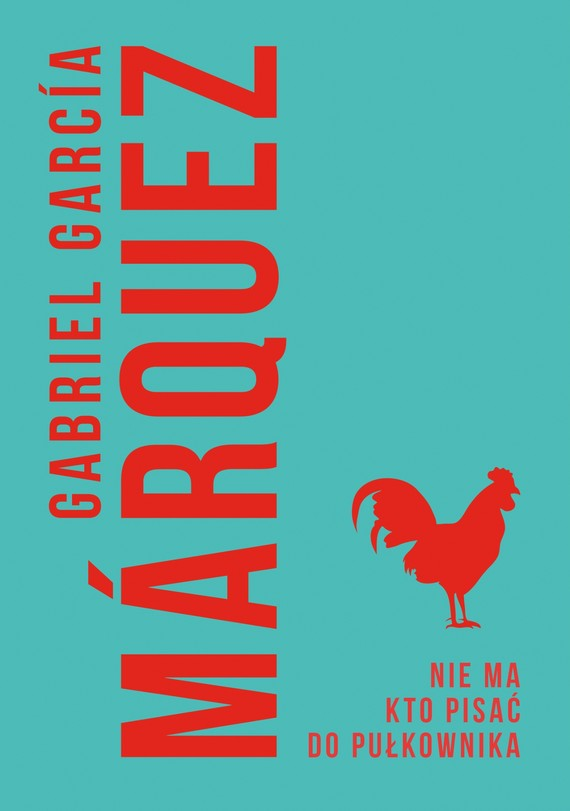 okładka Nie ma kto pisać do pułkownikaebook | epub, mobi | Gabriel Garcia Marquez