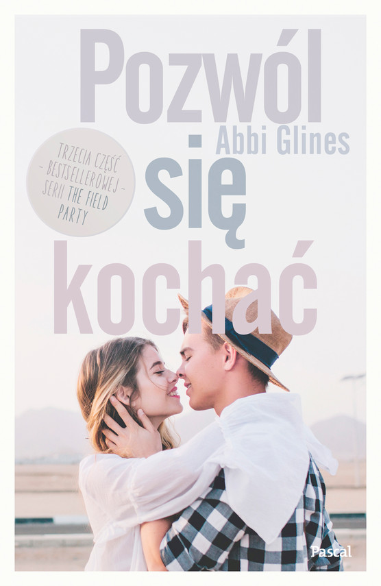 okładka Pozwól się kochać, Ebook | Abbi Glines