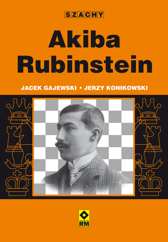 okładka Akiba Rubinstein, Ebook   Jerzy Konikowski, Jacek Gajewski