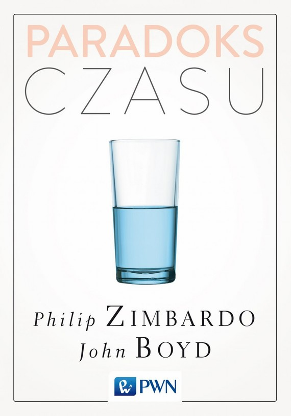 okładka Paradoks czasuebook | epub, mobi | Philip G. Zimbardo, John  Boyd