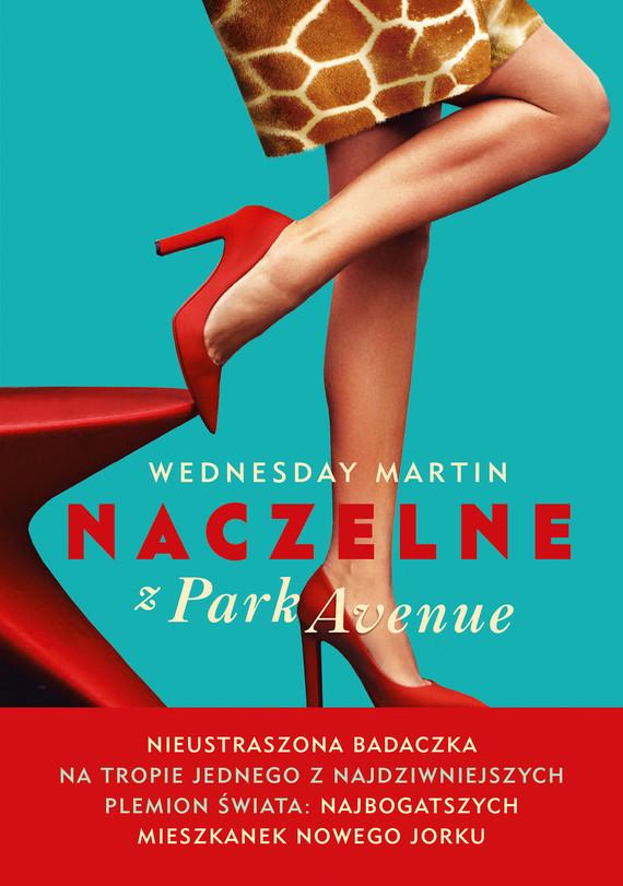 okładka Naczelne z Park Avenueebook | epub, mobi | Wednesday Martin