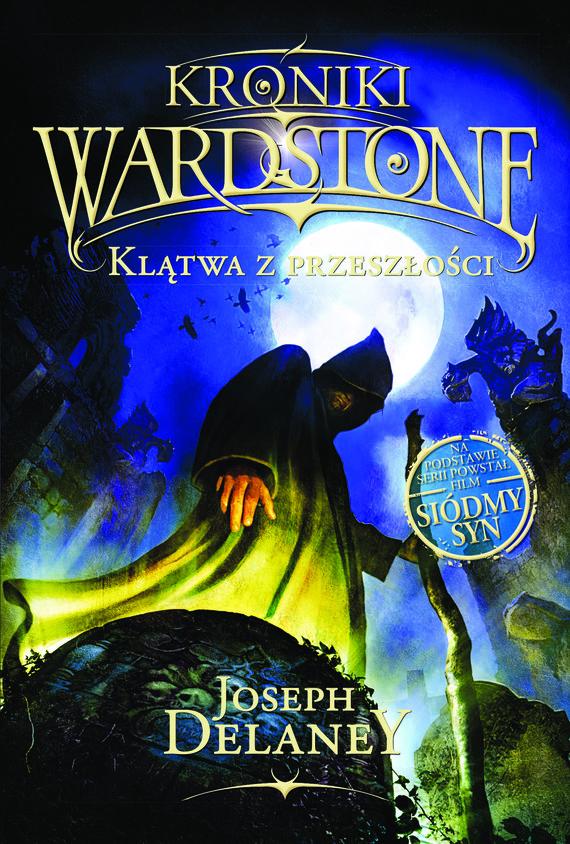 okładka Kroniki Wardstone 2. Klątwa z przeszłości, Ebook   Joseph Delaney