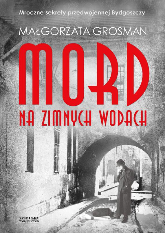 okładka Mord na Zimnych Wodachebook   epub, mobi   Grosman Małgorzata