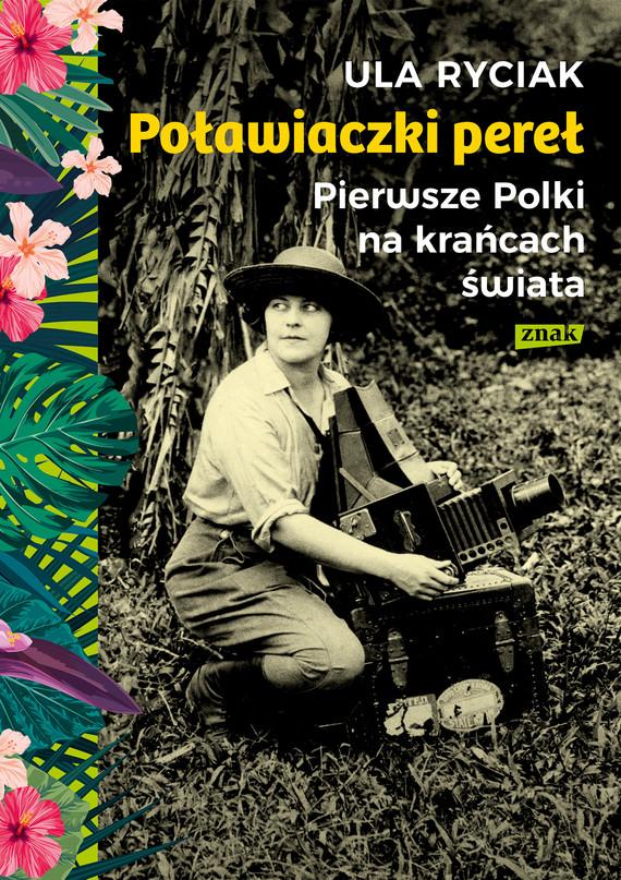 okładka Poławiaczki pereł. Pierwsze Polki na krańcach świataebook | epub, mobi | Ula Ryciak