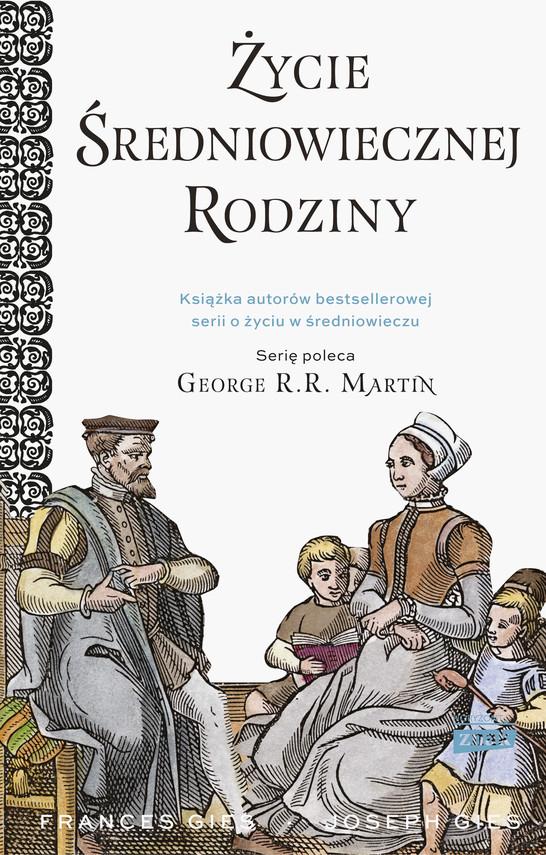 okładka Życie średniowiecznej rodzinyebook | epub, mobi | Frances Gies, Joseph Gies