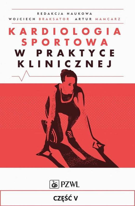 okładka Kardiologia sportowa w praktyce klinicznej. Część V, Ebook | Praca Zbiorowa