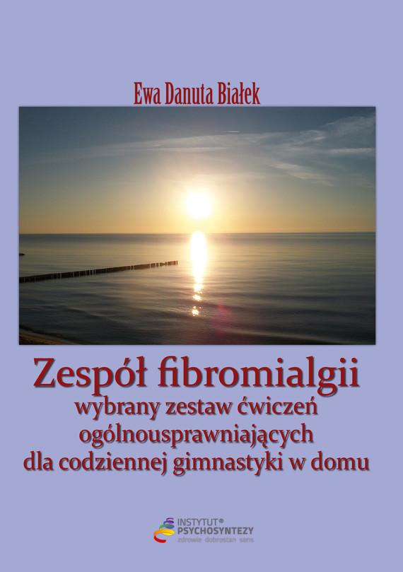 okładka Zespół fibromialgii, Ebook | Ewa Danuta Białek