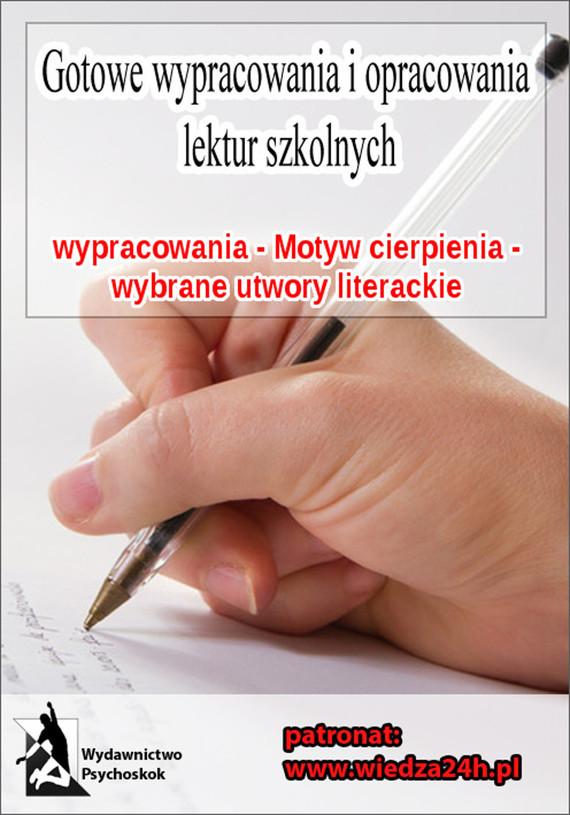 okładka Wypracowania - Motyw cierpienia, Ebook | Praca Zbiorowa