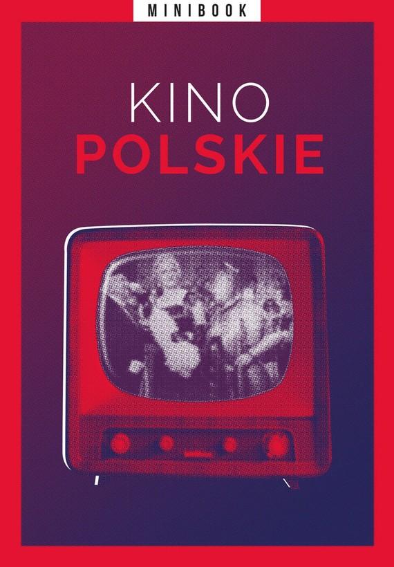 okładka Kino polskie (minibook)ebook | epub, mobi | autor zbiorowy