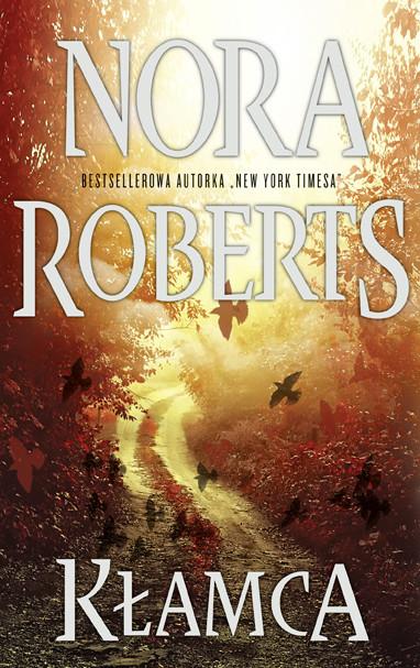 okładka Kłamca, Ebook   Nora Roberts