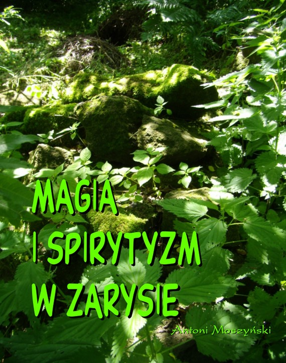 okładka Magia i spirytyzm w zarysie, Ebook | Antoni  Moszyński
