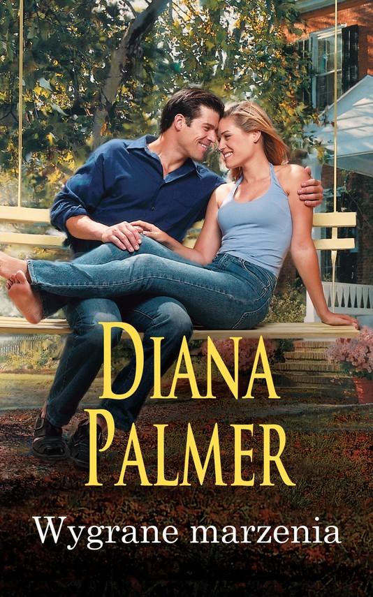 okładka Wygrane marzenia, Ebook | Diana Palmer