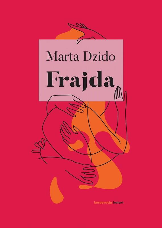 okładka Frajda, Ebook | Marta  Dzido