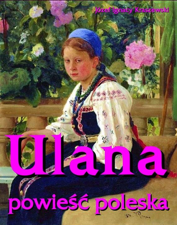 okładka Ulana, Ebook | Józef Ignacy  Kraszewski
