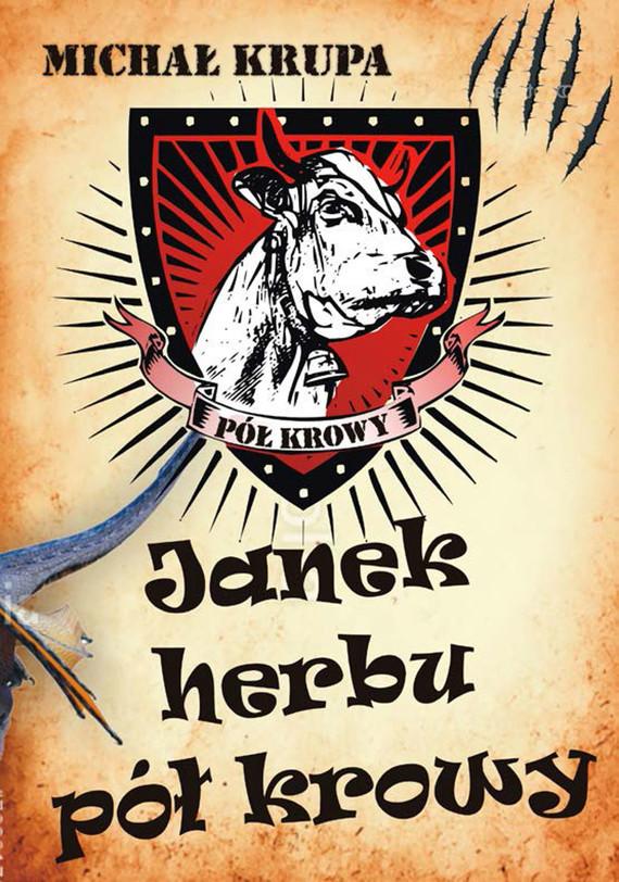 okładka Janek herbu pół krowy, Ebook | Michał Krupa