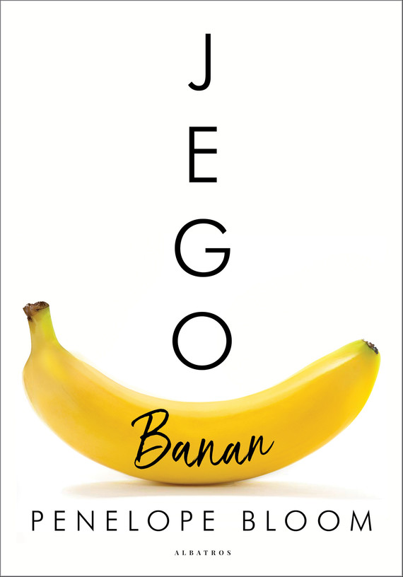 okładka JEGO BANAN, Ebook | PENELOPE BLOOM