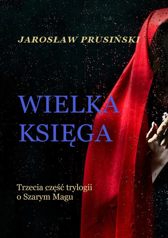 okładka Wielka księga, Ebook | Jarosław Prusiński