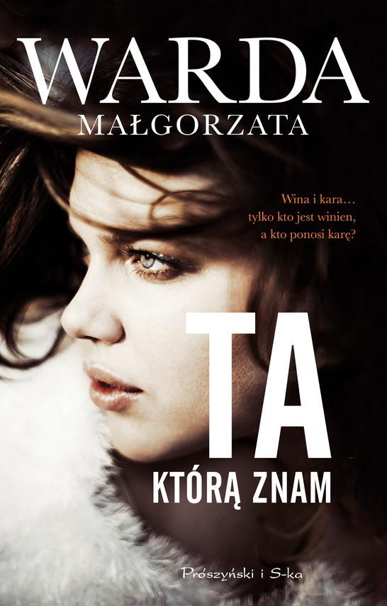 okładka Ta, którą znam, Ebook | Małgorzata Warda