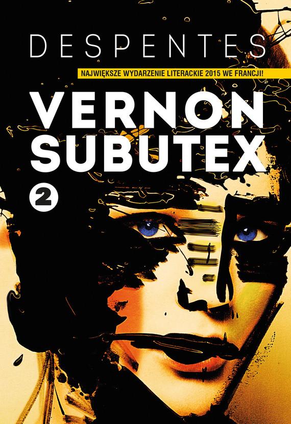okładka Vernon Subutex. Tom 2, Ebook | Virginie Despentes