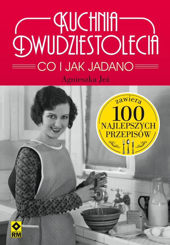 okładka Kuchnia dwudziestoleciaebook | epub, mobi | Agnieszka Jeż