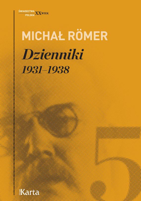 okładka Dzienniki. 1931–1938ebook | epub, mobi | Michał Römer