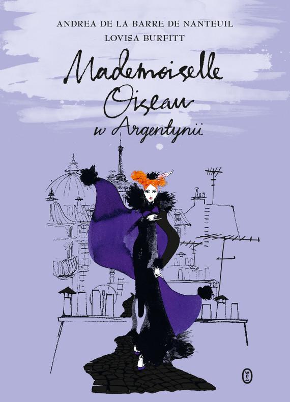 okładka Mademoiselle Oiseau w Argentynii, Ebook   Andrea de la Barre de Nanteuil