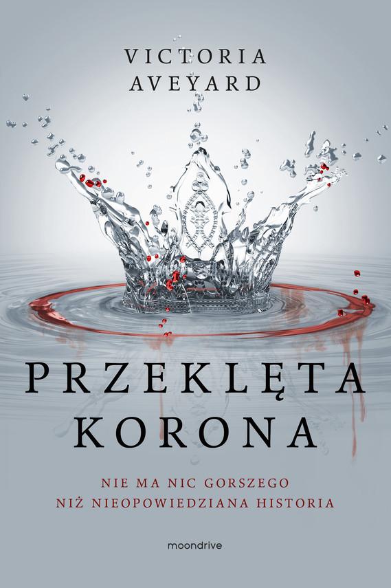 okładka Przeklęta koronaebook | epub, mobi | Victoria Aveyard