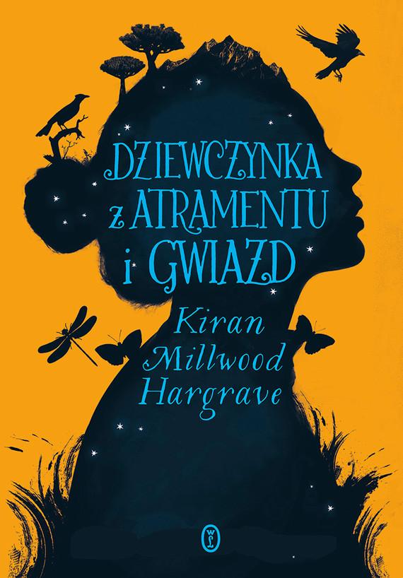 okładka Dziewczynka z atramentu i gwiazdebook | epub, mobi | Kiran Millwood Hargrave