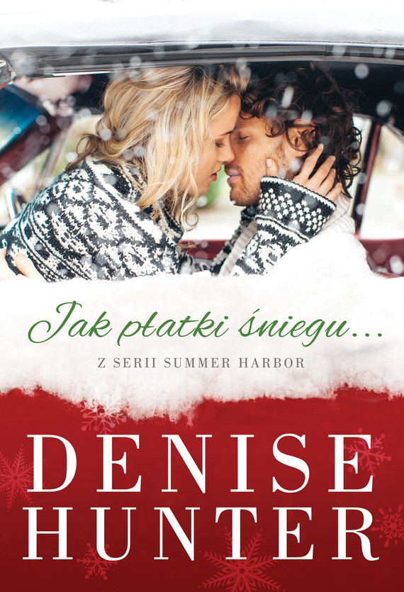 okładka Jak płatki śniegu, Ebook | Denise Hunter