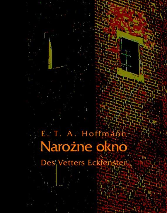 okładka Narożne oknoebook   epub, mobi   E.T.A. Hoffmann