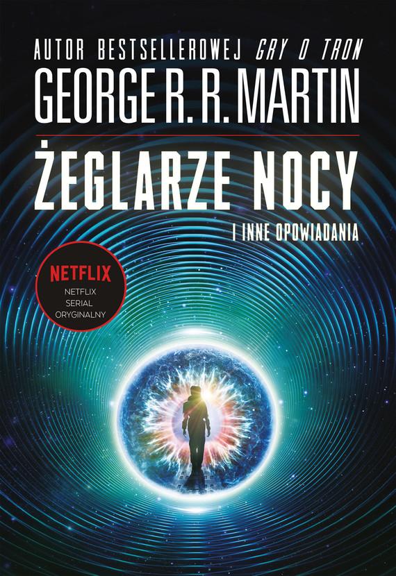 okładka Żeglarze nocy i inne opowiadaniaebook | epub, mobi | George R.R. Martin